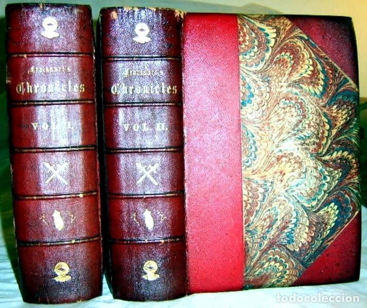 CHRONICLES OF ENGLAND, FRANCE, SPAIN,... 2 VOL., 1868. FROISSART/JHONES/ROUTLEDGE. 75 LITOGRAFIAS (Libros antiguos (hasta 1936), raros y curiosos - Historia Antigua)