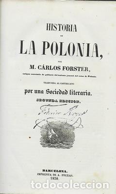 Libros antiguos: Historia de La Polonia por M. Carlos Forster. Panorama Universal. 1850 - FORSTER, M. CARLOS - Foto 2 - 276812908