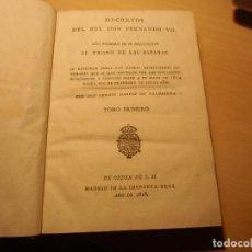 Libros antiguos: DECRETOS DEL REY DON FERNANDO VII.AÑO PRIMERO DE SU RESTITUCION AL TRONO DE LAS ESPAÑAS.1818.. Lote 277194933