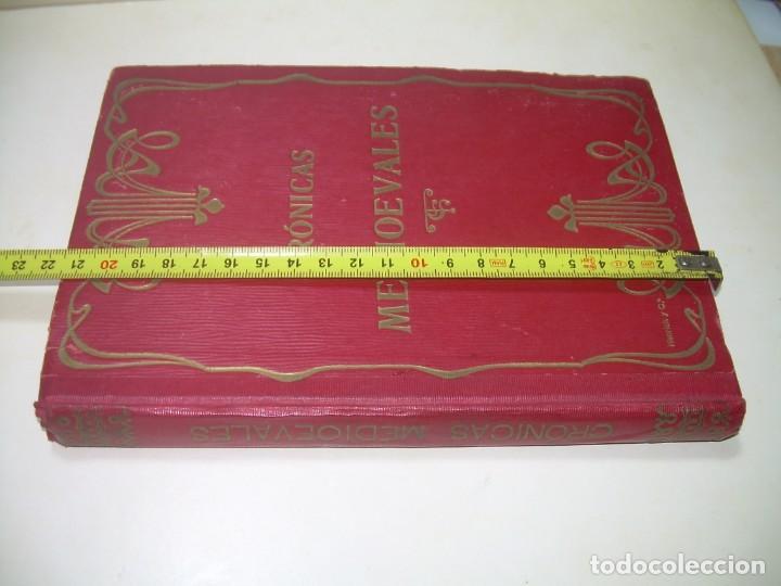 Libros antiguos: CRONICAS MEDIOEVALES...LIBRO AÑOS 20... EPOCA MODERNISTA... CON GRABADOS...VER FOTOS. - Foto 18 - 277572418
