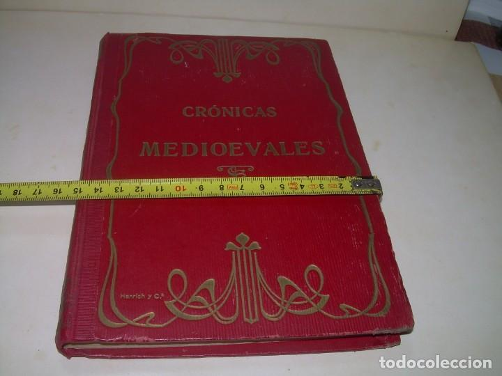 Libros antiguos: CRONICAS MEDIOEVALES...LIBRO AÑOS 20... EPOCA MODERNISTA... CON GRABADOS...VER FOTOS. - Foto 19 - 277572418