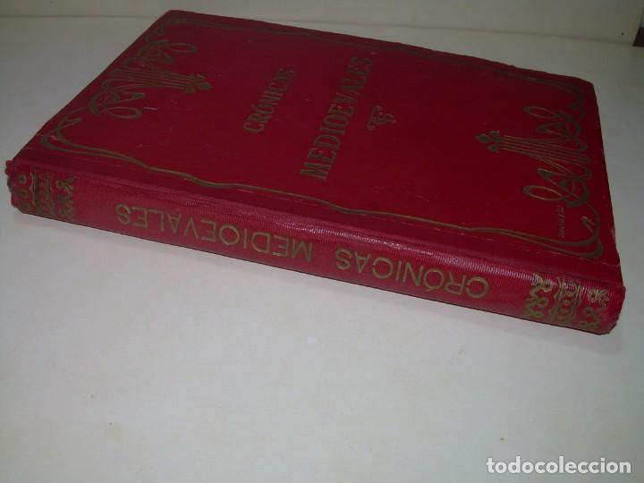 Libros antiguos: CRONICAS MEDIOEVALES...LIBRO AÑOS 20... EPOCA MODERNISTA... CON GRABADOS...VER FOTOS. - Foto 20 - 277572418