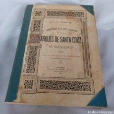 Libros antiguos: 1886 - GUERRA DE SECESION DE ORAN. VIDA Y ESCRITOS DEL MARQUES DE SANTA CRUZ - JUAN DE MADARIAGA. Lote 277581903