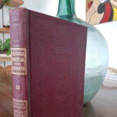 Libros antiguos: HISTORIA UNIVERSAL G. ONCKEN TOMO XIII-13 PUEBLOS GERMANICOS Y ROMANOS.ED. MONTANER Y SIMON 1918. Lote 277631963
