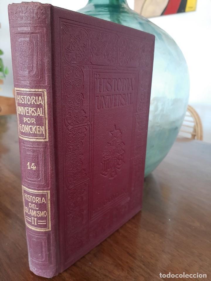 HISTORIA UNIVERSAL G. ONCKEN TOMO 14 HISTORIA DEL ISLAMISMO II.ED. MONTANER Y SIMON 1918 (Libros antiguos (hasta 1936), raros y curiosos - Historia Antigua)