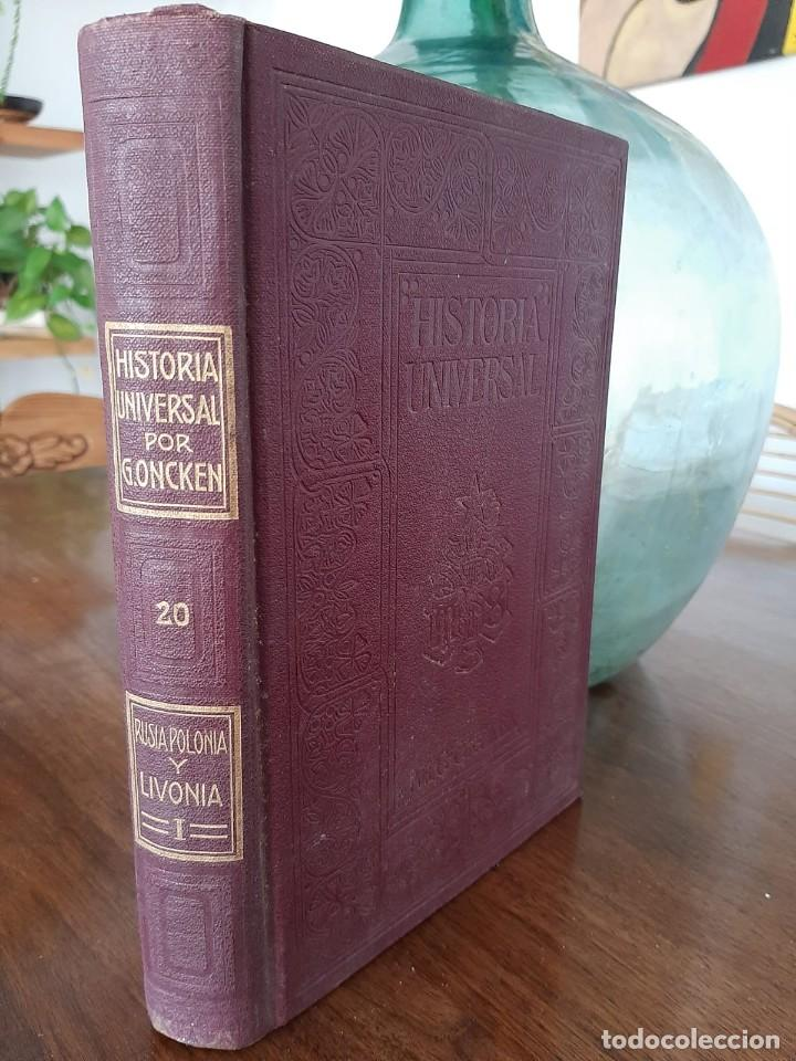 HISTORIA UNIVERSAL G. ONCKEN TOMO 20 RUSIA, POLONIA Y LIVONIA.ED. MONTANER Y SIMON 1919 (Libros antiguos (hasta 1936), raros y curiosos - Historia Antigua)