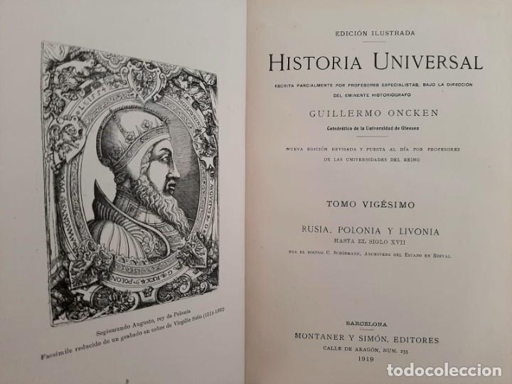 Libros antiguos: HISTORIA UNIVERSAL G. ONCKEN TOMO 20 RUSIA, POLONIA Y LIVONIA.ED. MONTANER Y SIMON 1919 - Foto 2 - 277633218
