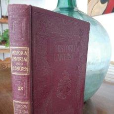 Libros antiguos: HISTORIA UNIVERSAL G. ONCKEN TOMO 23 EUROPA OCCIDENTAL/CONTRARREFORMA.ED. MONTANER Y SIMON 1919. Lote 277633603