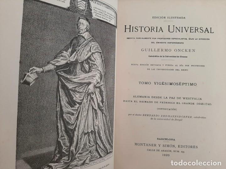Libros antiguos: HISTORIA UNIVERSAL G. ONCKEN TOMO 27 ALEMANIA DE PAZ WESTFALIA A FEDERICO .ED. MONTANER Y SIMON 1920 - Foto 2 - 277634653