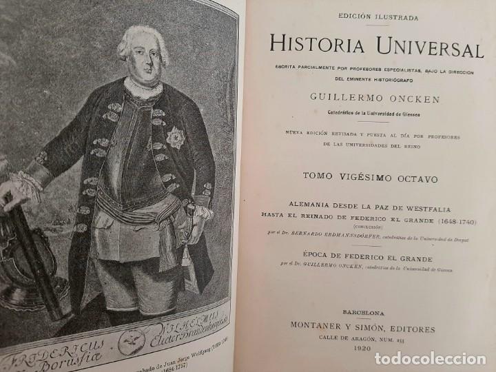 Libros antiguos: HISTORIA UNIVERSAL G. ONCKEN TOMO 28 ALEMANIA DE PAZ WESTFALIA A FEDERICO .ED. MONTANER Y SIMON 1920 - Foto 2 - 277635688