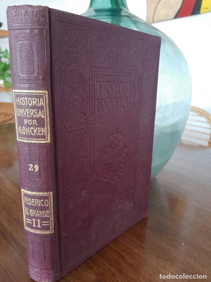 HISTORIA UNIVERSAL G. ONCKEN TOMO 29 EPOCA DE FEDERICO EL GRANDE .ED. MONTANER Y SIMON 1920 (Libros antiguos (hasta 1936), raros y curiosos - Historia Antigua)
