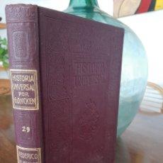 Libros antiguos: HISTORIA UNIVERSAL G. ONCKEN TOMO 29 EPOCA DE FEDERICO EL GRANDE .ED. MONTANER Y SIMON 1920. Lote 277636118