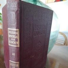 Libros antiguos: HISTORIA UNIVERSAL G. ONCKEN TOMO 40 LA CUESTIÓN DE ORIENTE .ED. MONTANER Y SIMON 1921. Lote 277691893