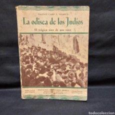 Libros antiguos: LA ODISEA DE LOS JUDÍOS - VALENTÍ CAMP S. VELASCO - IBERIA 1933. Lote 278881028