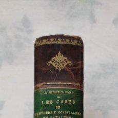 Libros antiguos: RARO EJEMPLAR LES CASES DE TEMPLERS I HOSPITALERS A CATALUNYA 1910 PER J MIRET SANS. Lote 279383178