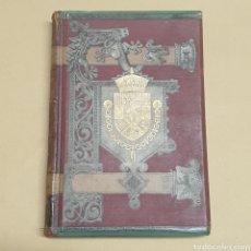 Libros antiguos: HISTORIA GENERAL DE ESPAÑA TOMO 8 MODESTO LAFUENTE Y JUAN VALERA EDITORES MONTANER Y SIMON 1888. Lote 283255183