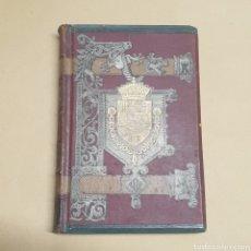 Libros antiguos: HISTORIA GENERAL DE ESPAÑA TOMO 11 MODESTO LAFUENTE Y JUAN VALERA EDITORES MONTANER Y SIMON 1888. Lote 283256508