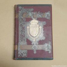 Libros antiguos: HISTORIA GENERAL DE ESPAÑA TOMO 15 MODESTO LAFUENTE Y JUAN VALERA EDITORES MONTANER Y SIMON 1889. Lote 283257978