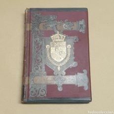 Libros antiguos: HISTORIA GENERAL DE ESPAÑA TOMO 25 MODESTO LAFUENTE Y JUAN VALERA EDITORES MONTANER Y SIMON 1890. Lote 283259453