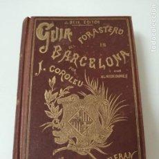 Libros antiguos: BARCELONA Y SUS ALREDEDORES GUIA ILUSTRADA JOSE COROLEU AÑO 1887. Lote 285150463