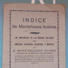 Libros antiguos: ÍNDICE DE MONTAÑESES ILUSTRES DE LA PROVINCIA SANTANDER. ÓRDENES MILITARES SANTIAGO, CALATRAVA.... Lote 285649343