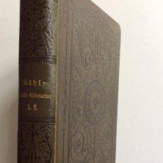 Libros antiguos: HISTORIA DE LA LITERATURA ANTIGUA PARTE 1-2, JAKOB MAHLY G, 1880. EN ALEMÁN. Lote 286854453