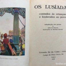 Libros antiguos: OS LUSÍADAS CONTADOS ÀS CRIANÇAS E LEMBRADOS AO POVO...1930. ILUSTRADO. 1.ª EDICIÓN.. Lote 287248928