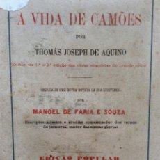 Libros antiguos: A VIDA DE CAMÕES. POR JOSEPH DE AQUINO, 1880 . MUY ESCASO. EN PORTUGUÉS.. Lote 287328143