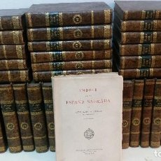 Libros antiguos: SIGLO XVIII - ENRIQUE FLOREZ - ESPAÑA SAGRADA - 48 TOMOS. Lote 287359383