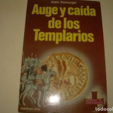 Libros antiguos: AUGE Y CAIDA DE LOS TEMPLARIOS.. Lote 287745598