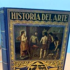 Libros antiguos: HISTORIA DEL ARTE. HISTORIA DEL ARTE. J.F. RÁFOLS. EDITORIAL RAMÓN SOPENA. BARCELONA 1936.. Lote 287896708