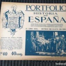 Libros antiguos: PORTFOLIO HISTORIA DE ESPAÑA, NÚMERO 40. Lote 288015673