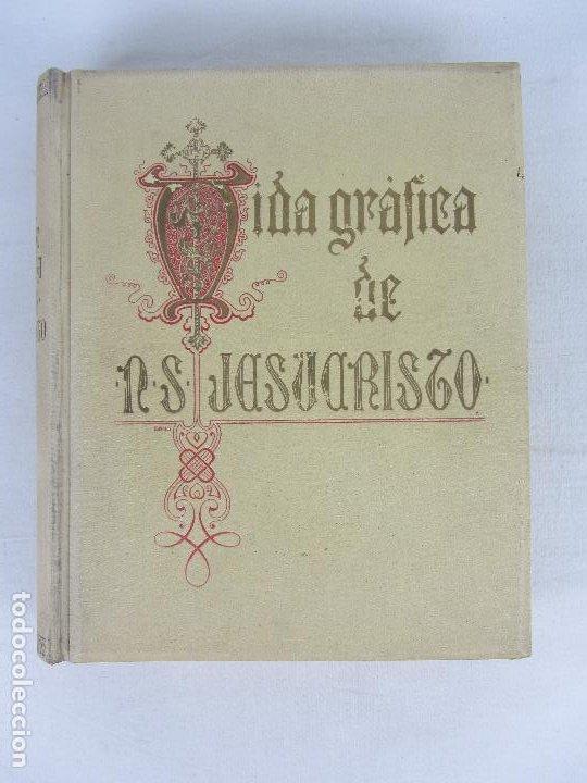 """""""VIDA GRÁFICA DE NUESTRO SEÑOR JESUCVRISTO"""" POR D. RAMÓN B. GIRÓN BARCELONA 1904 - 1905 (Libros antiguos (hasta 1936), raros y curiosos - Historia Antigua)"""