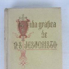 """Libros antiguos: """"VIDA GRÁFICA DE NUESTRO SEÑOR JESUCVRISTO"""" POR D. RAMÓN B. GIRÓN BARCELONA 1904 - 1905. Lote 288716413"""