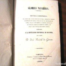 Libros antiguos: GLORIAS NAVARRAS- 1866- JOSE NADAL DE GURREA. Lote 289876993