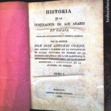 Libros antiguos: HISTORIA DE LA DOMINACION DE LOS ÁRABES EN ESPAÑA- 1820- PRIMERA EDICION UNICA DE 3 VOLUMENES-. Lote 289923658