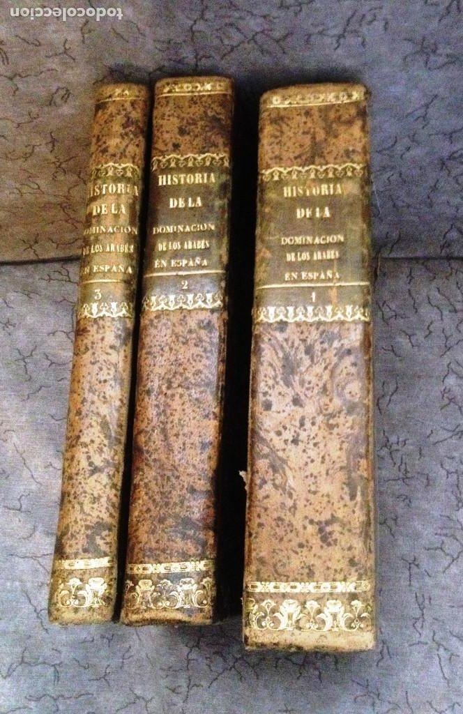 Libros antiguos: HISTORIA DE LA DOMINACION DE LOS ÁRABES EN ESPAÑA- 1820- PRIMERA EDICION UNICA DE 3 VOLUMENES- - Foto 2 - 289923658