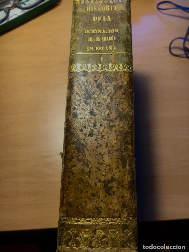 Libros antiguos: HISTORIA DE LA DOMINACION DE LOS ÁRABES EN ESPAÑA- 1820- PRIMERA EDICION UNICA DE 3 VOLUMENES- - Foto 3 - 289923658