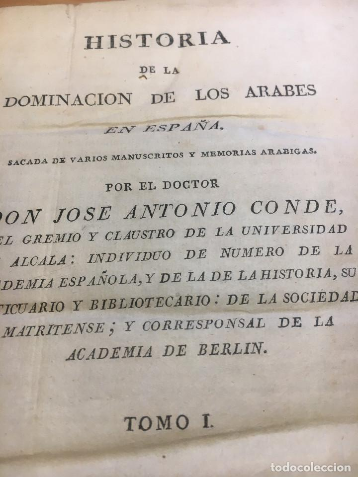 Libros antiguos: HISTORIA DE LA DOMINACION DE LOS ÁRABES EN ESPAÑA- 1820- PRIMERA EDICION UNICA DE 3 VOLUMENES- - Foto 4 - 289923658