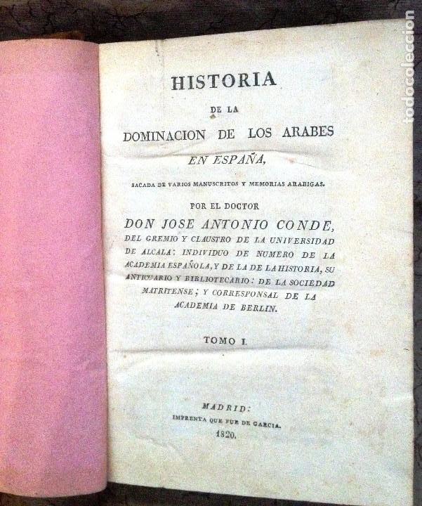 Libros antiguos: HISTORIA DE LA DOMINACION DE LOS ÁRABES EN ESPAÑA- 1820- PRIMERA EDICION UNICA DE 3 VOLUMENES- - Foto 5 - 289923658