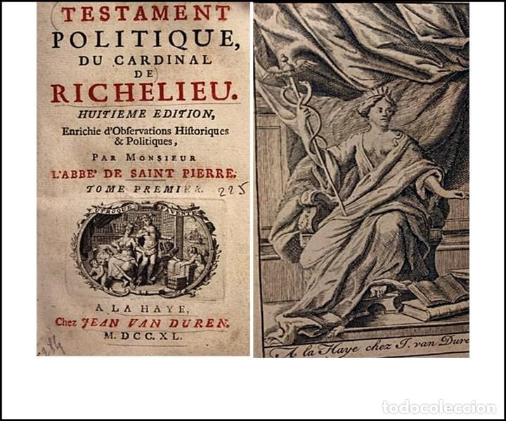 AÑO 1740: EL TESTAMENTO POLÍTICO DEL CARDINAL DE RICHELIEU. LIBRO DEL SIGLO XVIII (Libros antiguos (hasta 1936), raros y curiosos - Historia Antigua)