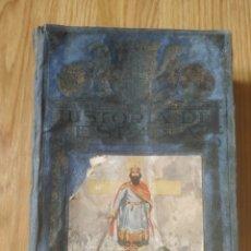 Libros antiguos: HISTORIA DE ESPAÑA. Lote 296576488