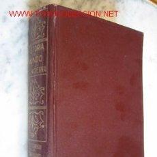 Libros antiguos: HISTORIA DEL MUNDO EN LA EDAD MODERNA 1 - EL DESENVOLVIMIENTO DE LAS NACIONALIDADES, 1913.. Lote 27372114