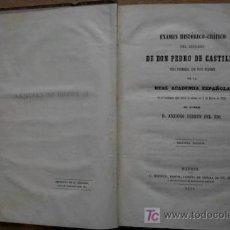 Libros antiguos: EXAMEN HISTÓRICO-CRÍTICO DEL REINADO DE DON PEDRO DE CASTILLA. FERRER DEL RÍO (ANTONIO). Lote 16554881