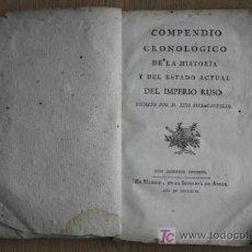 Libros antiguos: COMPENDIO CRONOLÓGICO DE LA HISTORIA Y DEL ESTADO ACTUAL DEL IMPERIO RUSO. CASTILLO (LUIS DEL). Lote 16555356