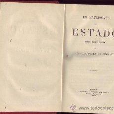 Libros antiguos: UN MATRIMONIO DE ESTADO. ESTUDIO HISTÓRICO POLÍTICO. D.JUAN PEREZ DE GUZMAN . Lote 26246663