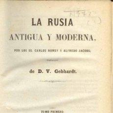 Libros antiguos: 1858: LA RUSIA ANTIGUA Y MODERNA. Lote 26398112