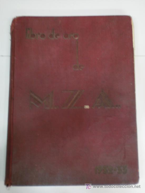 LIBRO DE ORO DE M.Z.A 1932/33 (Libros antiguos (hasta 1936), raros y curiosos - Historia Moderna)