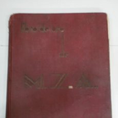 Libros antiguos: LIBRO DE ORO DE M.Z.A 1932/33. Lote 26840077