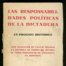 Libros antiguos: LAS RESPONSABILIDADES POLITICAS DE LA DICTADURA. 1933. . Lote 17441703